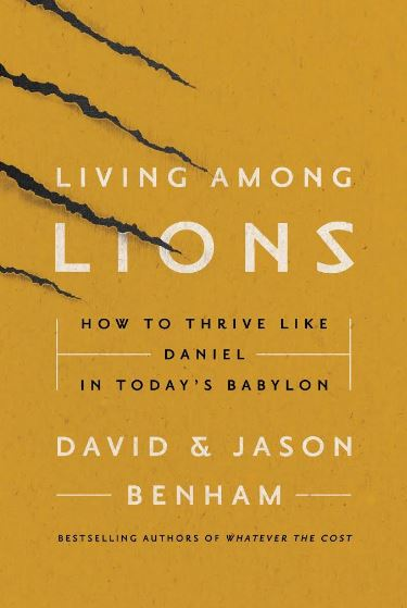 Living Among Lions written by Benham Brothers